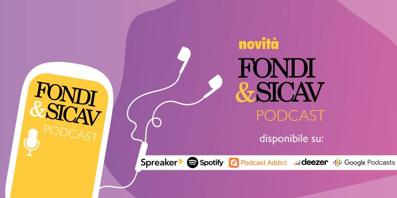 Fondi&Sicav podcast: nuove puntate tema Sostenibilità