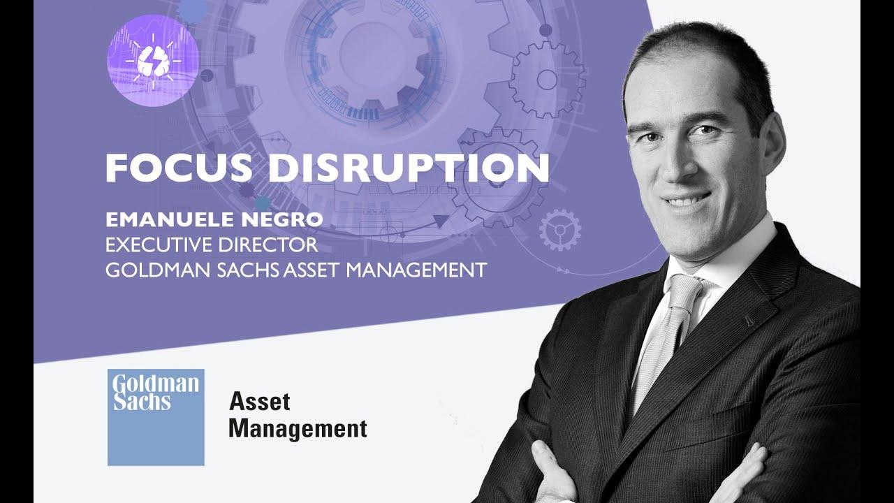 """Goldman Sachs """"Disruption: un importante processo di evoluzione"""""""