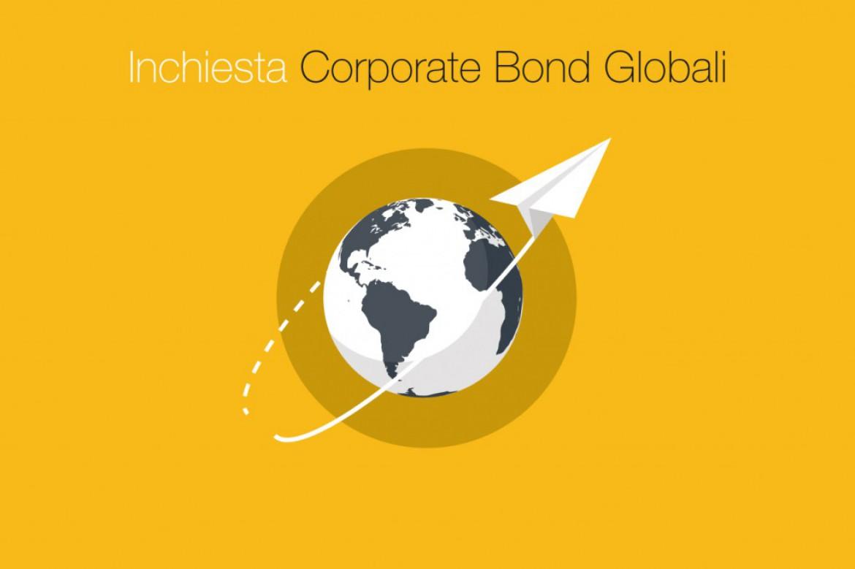 Inchiesta Corporate Bond Globali